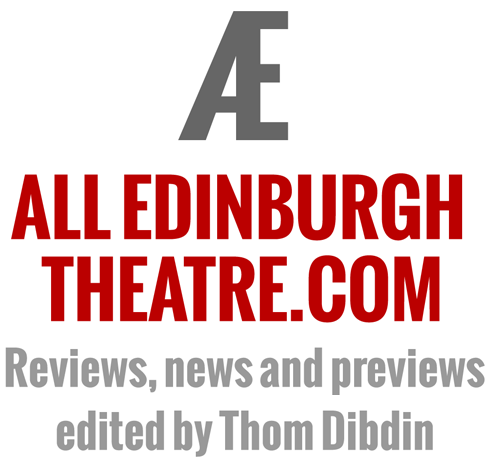 All Edinburgh Theatre.com: Reviews news and previews edited by Thom Dibdin